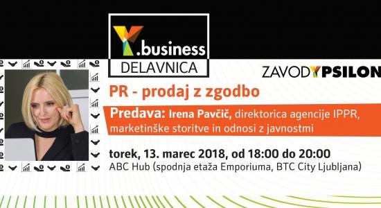 Y.business delavnica: »PR – prodaj z zgodbo«