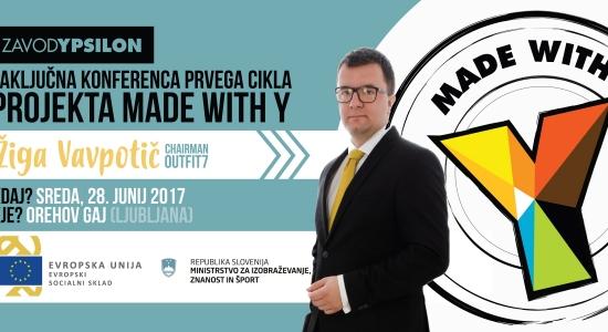 Zaključna konferenca prvega cikla projekta Made with Y