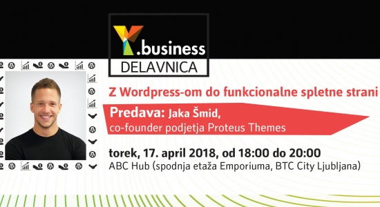 Y.business delavnica: Z Wordpress-om do funkcionalne spletne strani