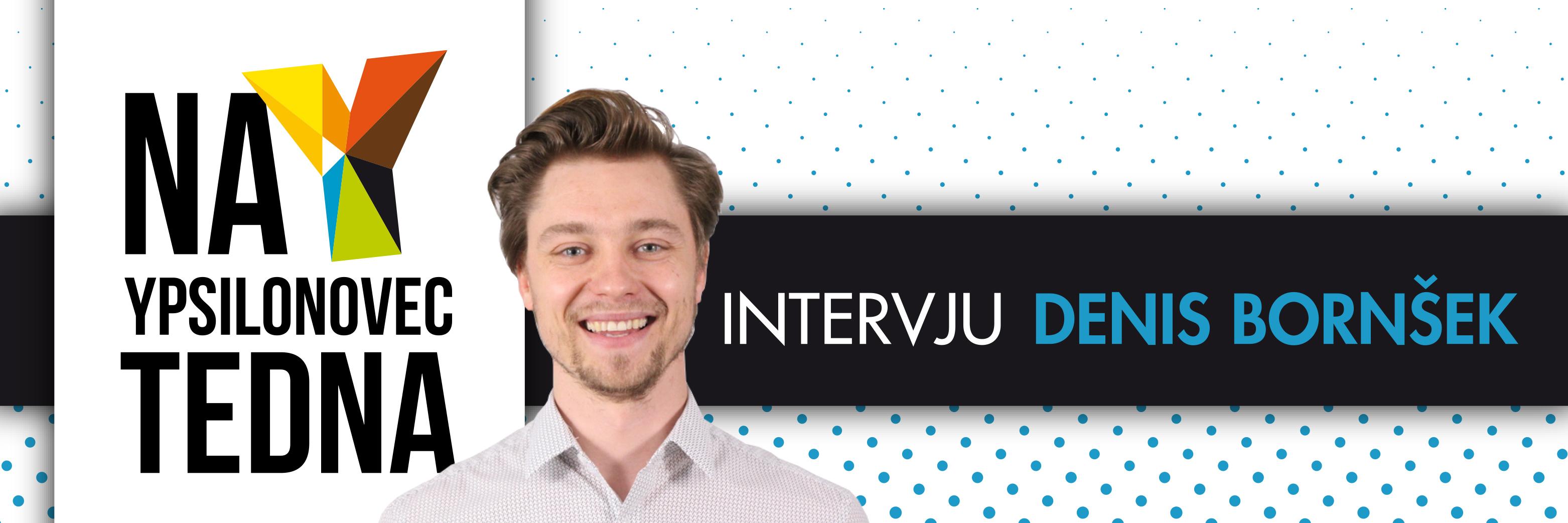 Denis Bornšek intervju